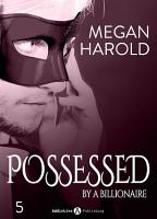 Possessed by a Billionaire   Band 5 PDF