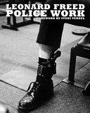 Download Leonard Freed  Police Work Book
