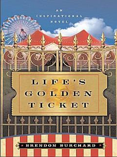 Life s Golden Ticket Book