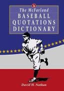 The McFarland Baseball Quotations Dictionary PDF