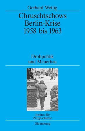 Chruschtschows Berlin Krise 1958 bis 1963 PDF