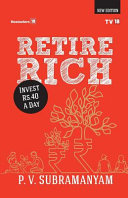 Retire Rich at 40 Rs a Day ---- New Edition