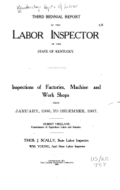 Biennial Report of the Labor Inspector of the State of Kentucky: Volume 3