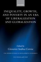 Inequality  Growth  and Poverty in an Era of Liberalization and Globalization PDF