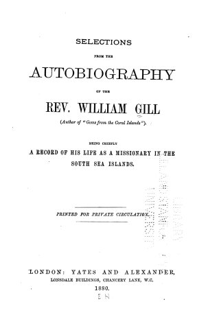 Selections from the Autobiography of the Rev  William Gill