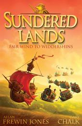 Fair Wind to Widdershins: Book 2