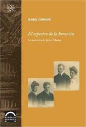 El espectro de la herencia: la narrativa de Javier Marías