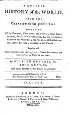 A General History of the World  from the Creation to the present time      By W  G       J  Gray      and others   The preface by Oliver Goldsmith   PDF