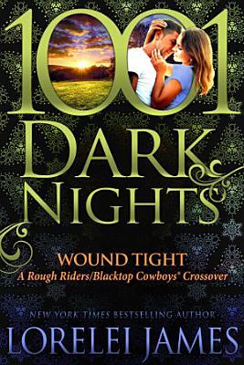 Wound Tight  A Rough Riders Blacktop Cowboys   Crossover