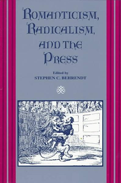 Download Romanticism  Radicalism  and the Press Book