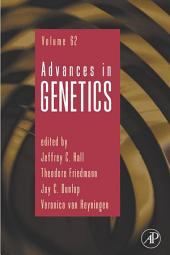 Advances in Genetics: Volume 62