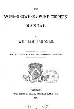 The Wine-growers & Wine Cooper's Manual