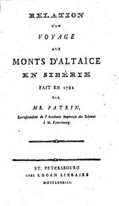 Relation d'un voyage aux Monts d'Altaice en Sibérie fait en 1781