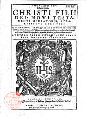 Divinarum Novi Testamenti, sive Christi filij Dei, apparitiones liber unus