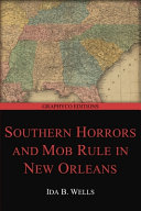 Southern Horrors and Mob Rule in New Orleans  Graphyco Editions  PDF
