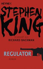 Regulator: Roman
