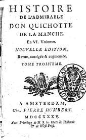 Histoire de l'admirable don Quichotte de la Manche. En 6. volumes. Tome premier [-sixieme]: 4
