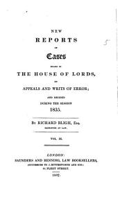 New Reports of Cases Heard in the House of Lords: On Appeals and Writs of Error, Volume 6