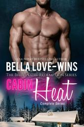 Cabin Heat Complete Series