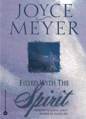 Filled with the Spirit: Understanding God's Power in Your Life