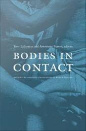 Bodies in Contact: Rethinking Colonial Encounters in World History