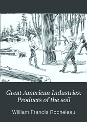 Great American Industries: Products of the soil