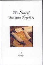 The Basis of Scripture Prophecy