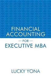 Financial Accounting For Executive Mba Book PDF