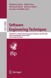 Software Engineering Techniques: Third IFIP TC 2 Central and East-European Conference, CEE-SET 2008, Brno, Czech Republic, October 13-15, 2008, Revised Selected Papers