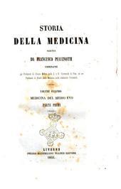 Storia della medicina scritta da Francesco Puccinotti: Medicina del Medio Evo, Volume 2