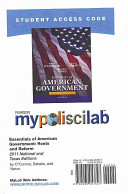 Mypoliscilab Without Pearson Etext    Standalone Access Card    For Essentials of American   Texas Government  Roots and Reform  2011 National and Tex PDF