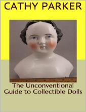 The Unconventional Guide to Collectible Dolls