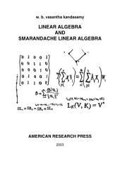 Linear Algebra and Smarandache Linear Algebra: Www. Gallup. Unm. Edu/~Smarandache/Vasantha-Book10. Pdf