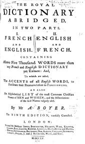 The Royal Dictionary Abridged ...: French and English. English and French ...