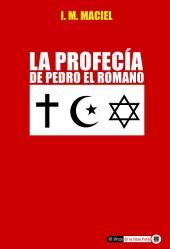 La Profecía de Pedro el Romano