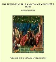 The Butterfly s Ball and the Grasshopper s Feast PDF