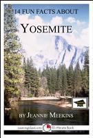 14 Fun Facts About Yosemite  A 15 Minute Book PDF
