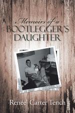 Memoirs of a Bootlegger'S Daughter