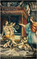 The Chemical Wedding of Christian Rosenkreutz PDF