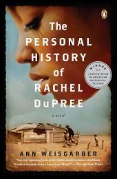 The Personal History of Rachel DuPree: A Novel