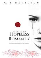Memoirs of A Hopeless Romantic  Hardcover Special edition  PDF