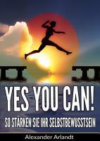 YES  YOU CAN  So st  rken Sie Ihr Selbstbewusstsein PDF
