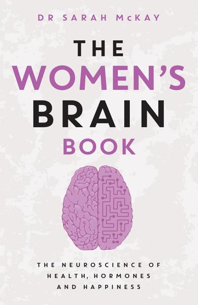 The Women's Brain Book