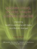 MODERN LIVING  HOLISTIC HEALTH and HERBAL MEDICINE