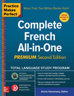 Practice Makes Perfect  Complete French All in One  Premium Second Edition