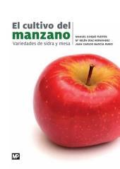 El cultivo del manzano: variedades de sidra y mesa