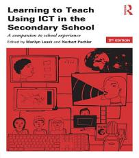 Learning to Teach Using ICT in the Secondary School PDF
