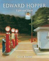 Edward Hopper. Light and Dark