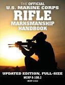 The Official US Marine Corps Rifle Marksmanship Handbook