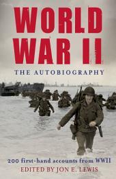 World War II: The Autobiography